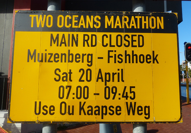 Two Oceans Marathon road closure sign